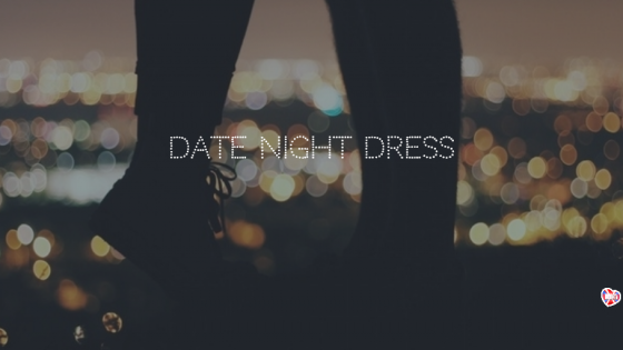 10 Date Dresses!
